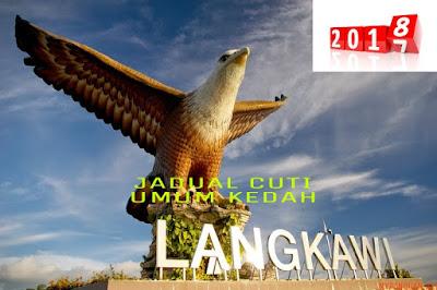 Jadual Cuti Umum Kedah 2018 Hari Kelepasan Am