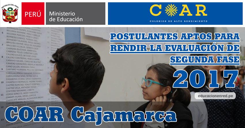 COAR Cajamarca: Resultados Examen Admisión Primera Fase 2017 (15 Febrero) Lista de Ingresantes que pasan a Segunda Fase - Colegios de Alto Rendimiento - MINEDU - www.educacioncajamarca.gob.pe