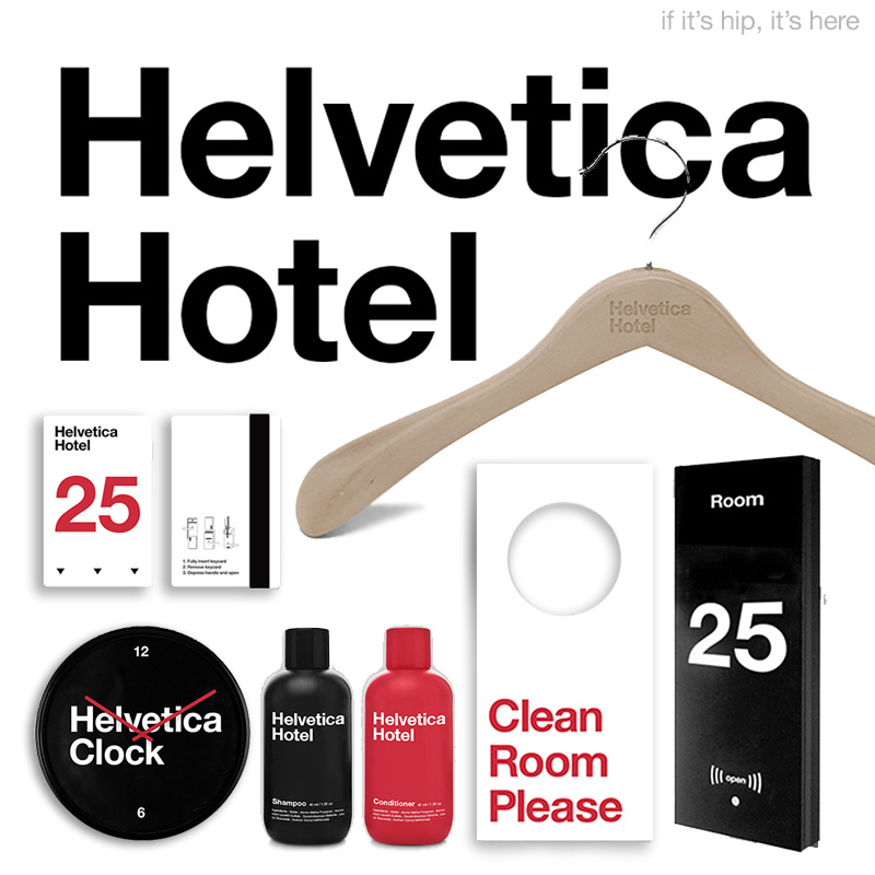 The Helvetica Hotel, From Soap To Signage – And A Little