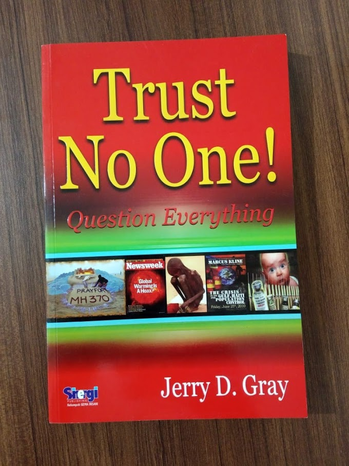 Buku Trust No One Question Everything - Jerry D. Gray