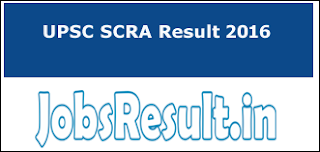 UPSC SCRA Result 2016