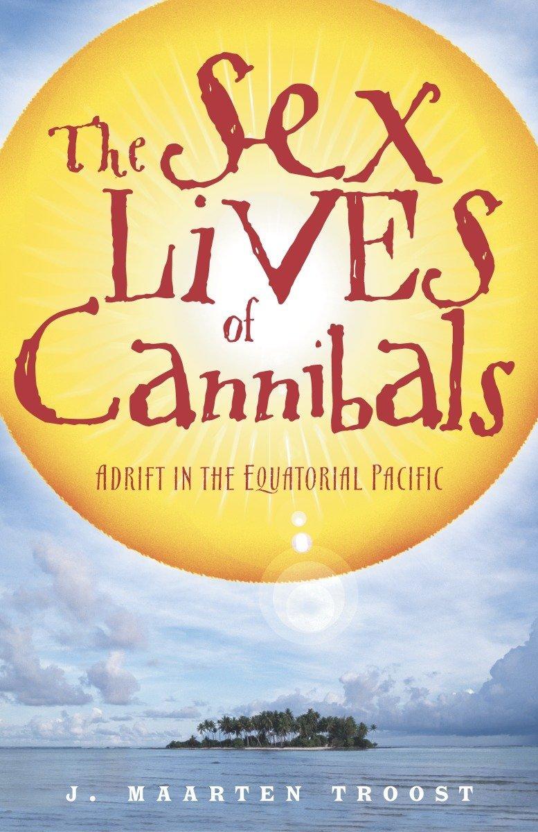 The Sex Lives of Cannibals, Maarten Troost