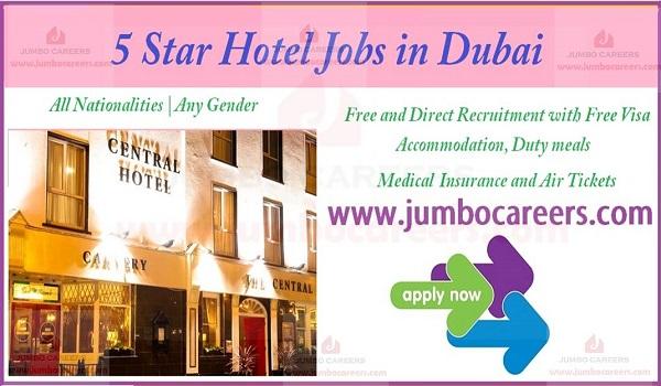 Latest 5 Star Hotel Jobs in Dubai, Recent Hotel jobs in Dubai,