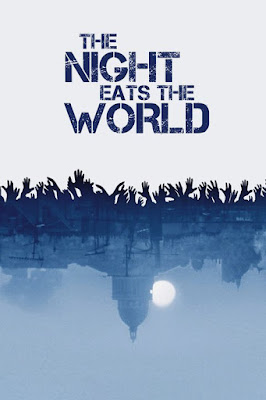 The Night Eats The World 2018 Custom HD Sub