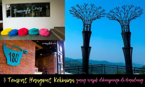 3 Tempat Hangout Kekinian yang Wajib Kamu Datangi di Bandung