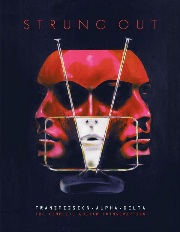 "Strung Out announce ""Transmission.Alpha.Delta"" tab book"