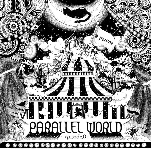 [Album] yucat – PARALLEL WORLD ~episode.0~ (2016.04.05/MP3/RAR)
