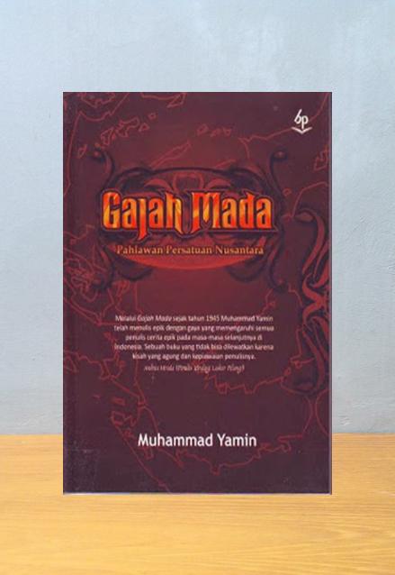 GAJAH MADA: PAHLAWAN PERSATUAN NUSANTARA, Muhammad Yamin
