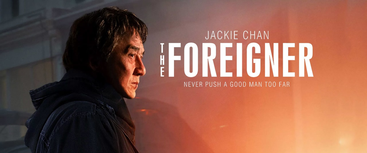 The Foreigner (2017) Movie Review