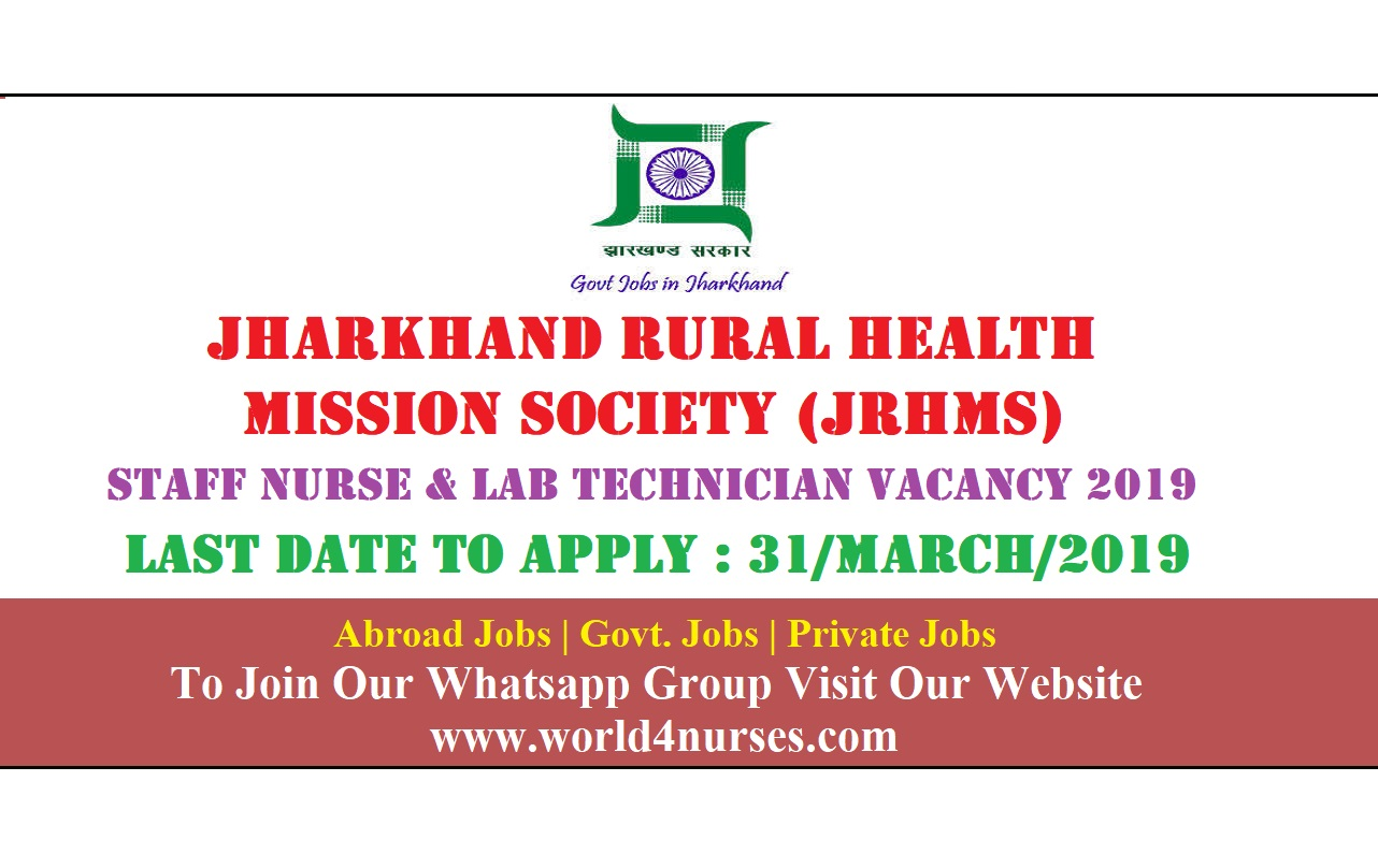 Jharkhand Rural Health Mission Society (JRHMS) Staff Nurse and Lab Technician Vacancy 2019