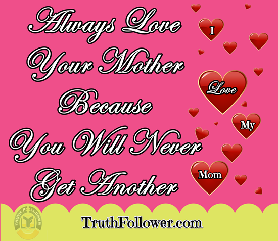 Always Love Your Mother