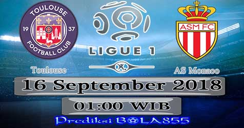 Prediksi Bola855 Toulouse vs AS Monaco 16 September 2018