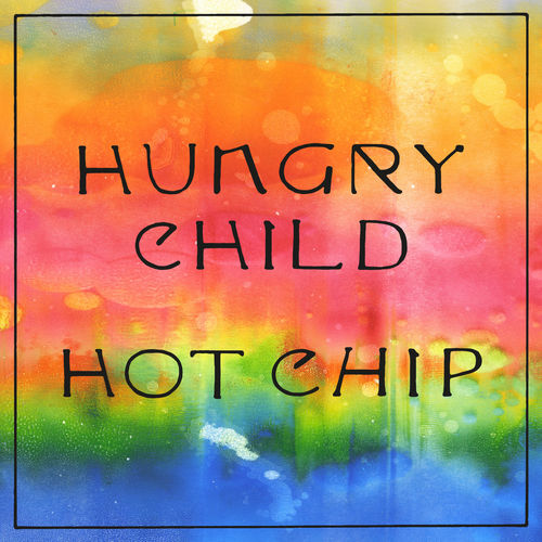 Hot Chip - Hungry Child (Edit) - Single [iTunes Plus AAC M4A]