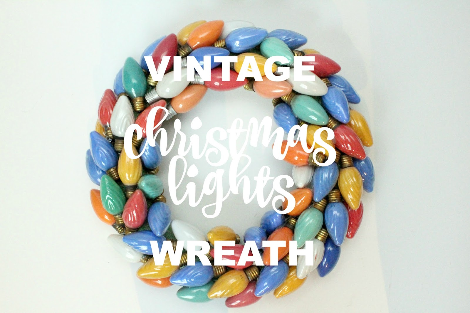Vintage Christmas Lights Wreath Diy