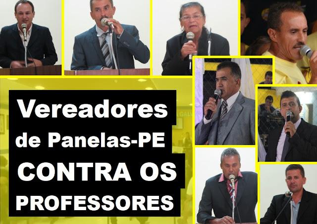 Vereadores de Panelas-PE contra os Professores