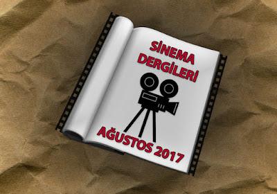 Ağustos Ayı Sinema Dergileri 2017
