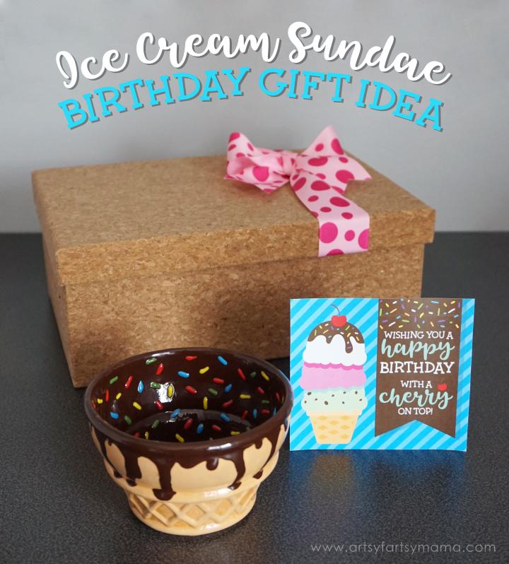 Ice Cream Sundae Birthday Gift Idea With Printable Birthday Card