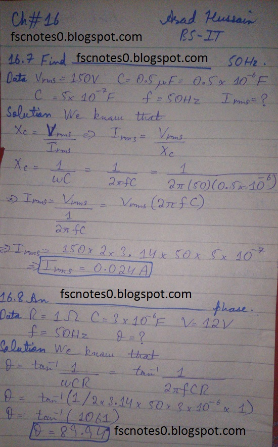 F.Sc ICS Notes: Physics XII: Chapter 16 Alternating Current Numerical Problems Asad Hussain 4