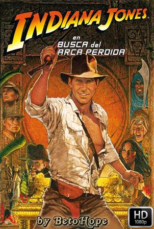 Indiana Jones: En Busca Del Arca Perdida [1981] [Latino-Ingles] HD 1080P [Google Drive] GloboTV