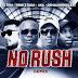 DJ Tira & Prince Bulo - No Rush Remix (feat. AKA & Okmalumkoolkat) (Gqom) 2018 | Download