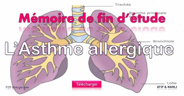 Asthme Allergique ¦ Mémoire de fin d étude - PFE ¦ NAHLI & ATIF