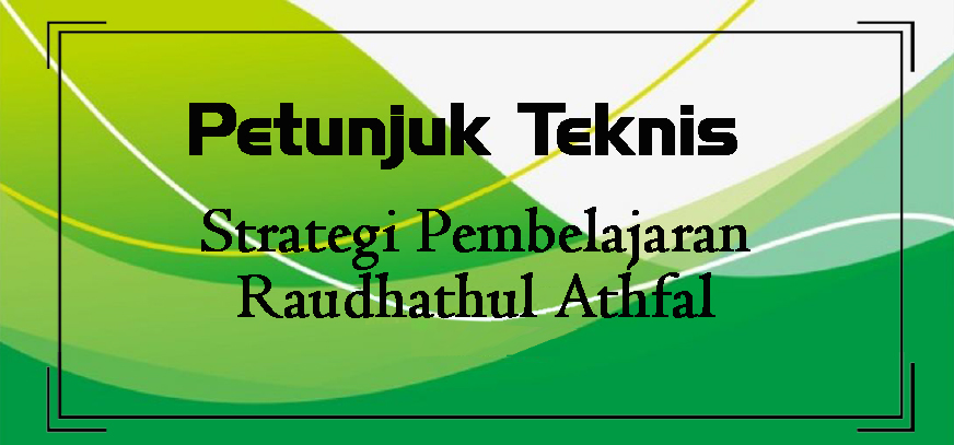 Juknis Strategi Pembelajaran RA