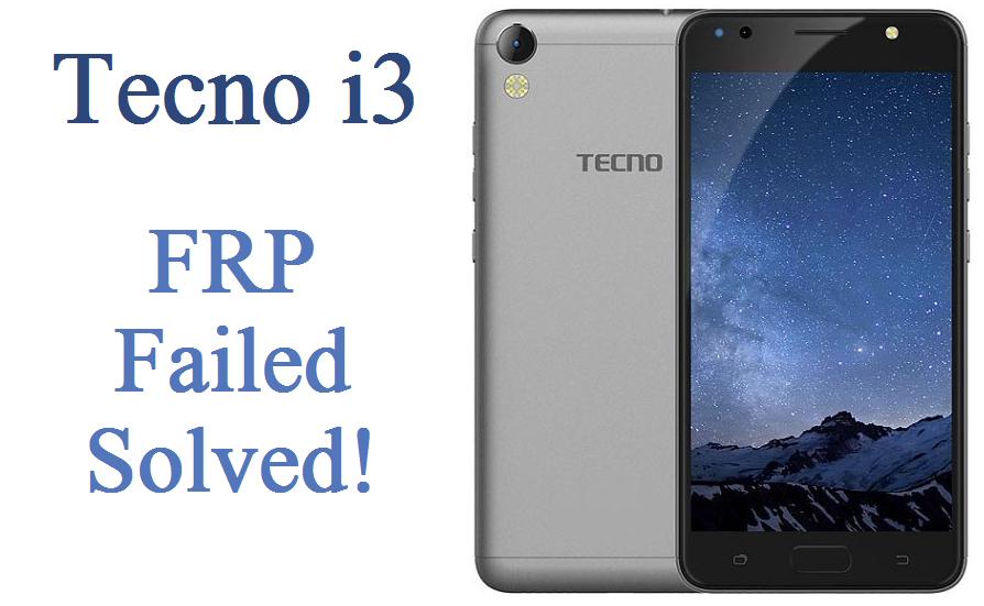 Tecno I3 FRP Failed Solved - Mobile Repair News