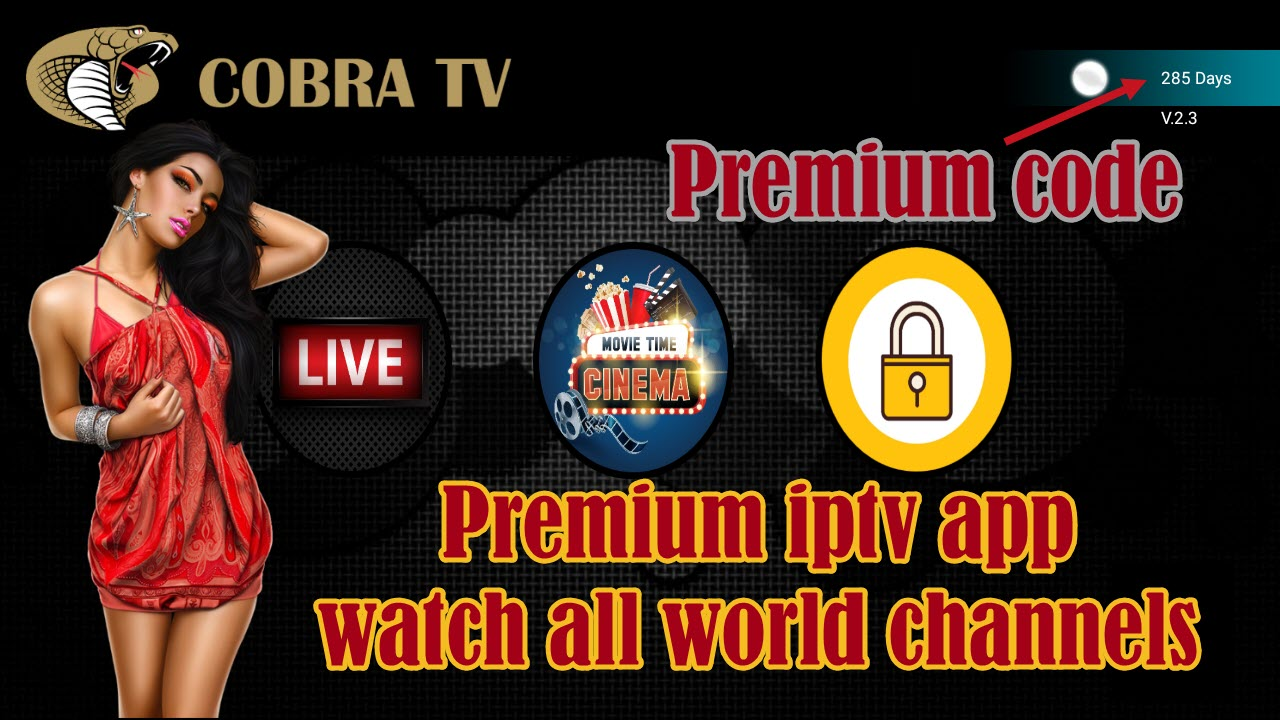 COBRA TV CODE AND APP - IPTV DROID