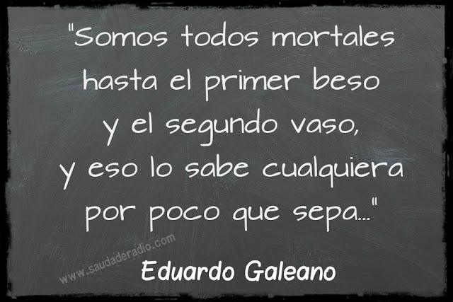 Frase del cuento La fiesta de Eduardo Galeano