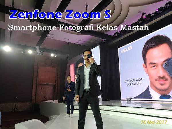 Zenfone Zoom S: Smartphone Fotografi Kelas Mastah