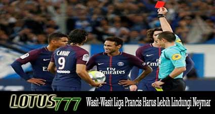 Wasit-Wasit Liga Prancis Harus Lebih Lindungi Neymar'