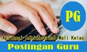 Aplikasi Administrasi Wali Kelas Xls Postingan Guru