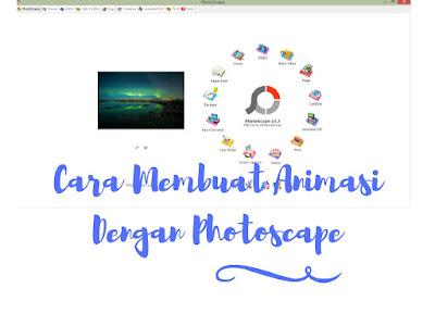 http://www.nurulfitri.com/2016/10/cara-membuat-animasi-dengan-photoscape.html
