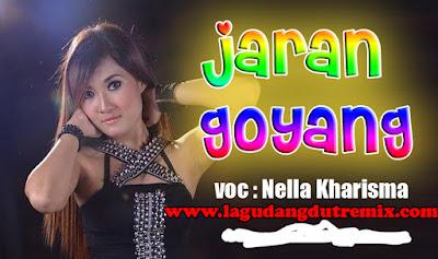 Lagu Nella Kharisma - Jaran Goyang