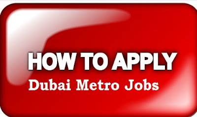 How To Apply For Jobs Vacancies At Dubai Metro