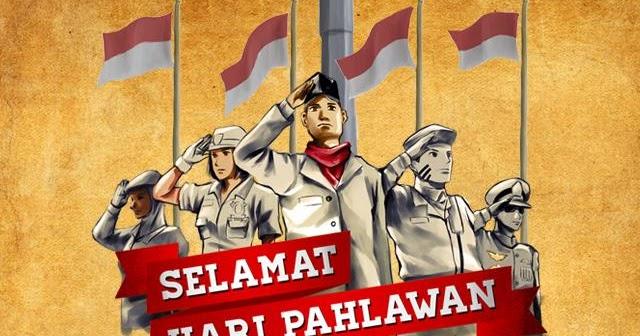 Kumpulan Ucapan Gambar Selamat Hari Pahlawan 10 November ...