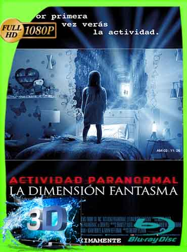 Actividad Paranormal 5 La Dimensión Fantasma (2015) Latino Full 3D SBS 1080P [GoogleDrive] dizonHD