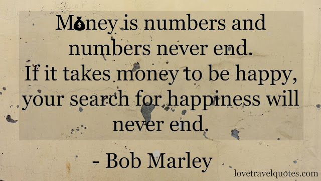 money is numbers and numbers never end