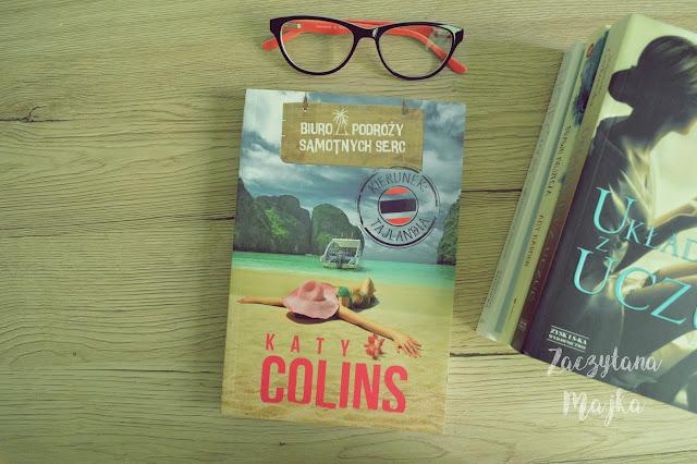"""Recenzja #148 - Katy Colins """"Biuro podróży samotnych serc. Kierunek Tajlandia"""""""