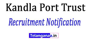 Kandla Port Trust Recruitment Notification 2017