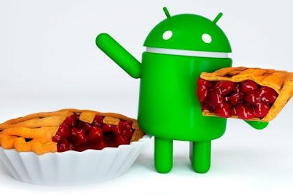 Kelebihan Android P dibanding Android Sebelumnya