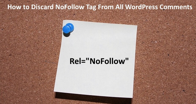 remove nofollow tag from all comments in WordPress