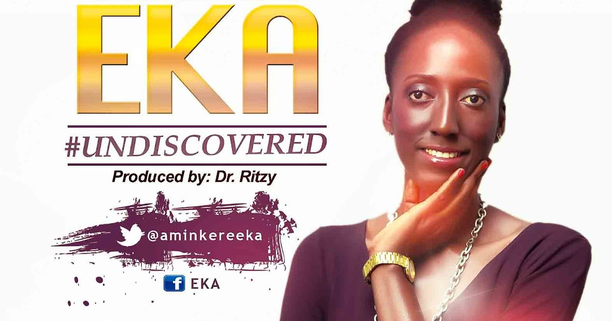 UNDISCOVERED by EKA [#MUSIC & #LYRICS PREMIERE