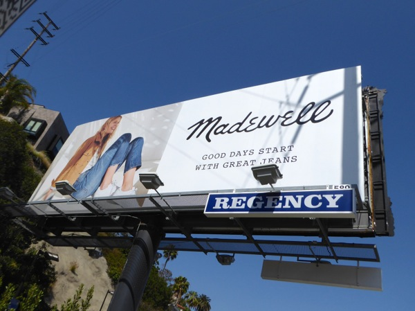 Madewell Good days great jeans billboard