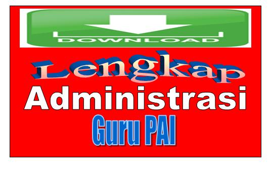 Download Administrasi Guru PAI Jenjang SD (Silabus, RPP, Agenda Harian) Kelas 1 sd 6