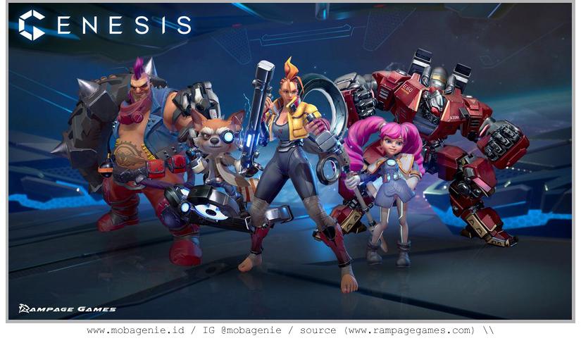 Hal-hal yang harus kalian tau dari, Genesis, Game MOBA Terbaru dari Rampage Games!
