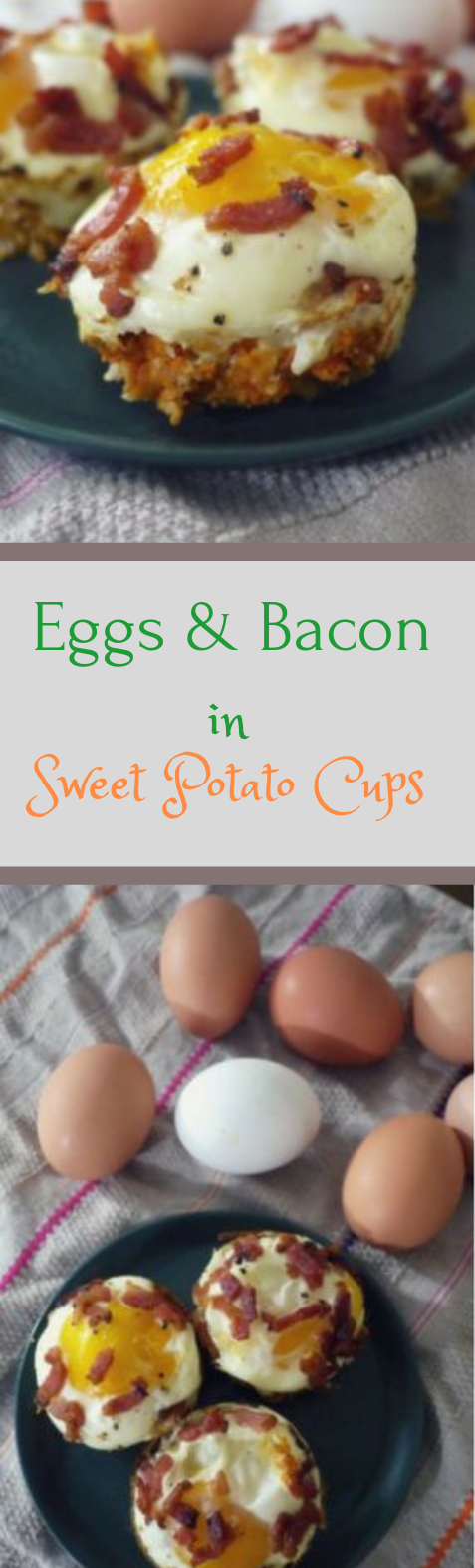 EGGS AND BACON IN SWEET POTATO CUPS #diet #bacon