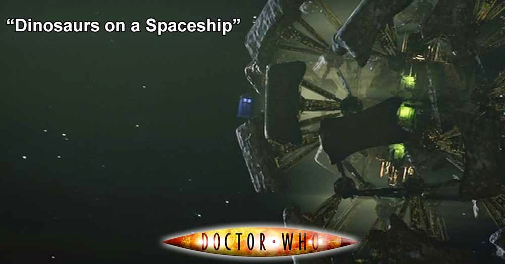 Doctor Who 227: Dinosaurs on a Spaceship