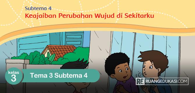 Kunci Jawaban Tema 3 Kelas 3 Subtema 4
