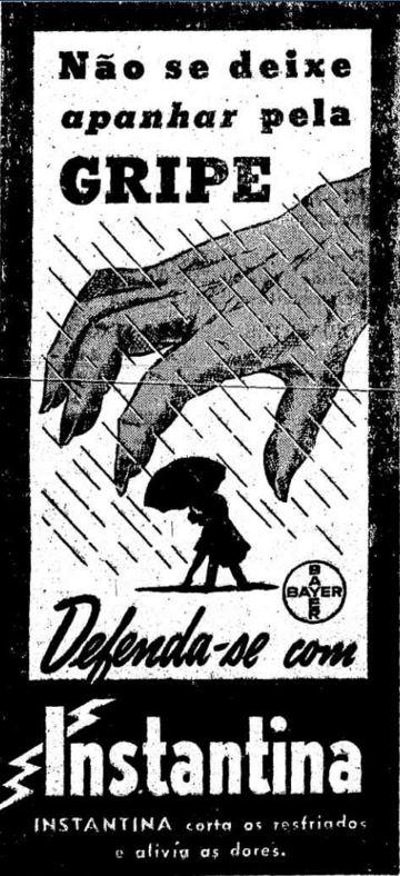 Propaganda do medicamento Instantina, veiculado nos anos 40 para combater a gripe.